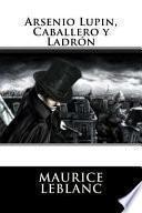 libro Arsenio Lupin, Caballero Y Ladron (spanish Edition)
