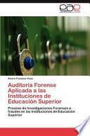 libro Auditoria Forense Aplicada A Las Instituciones De Educación Superior
