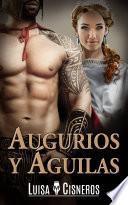 libro Augurios Y Aguilas