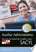 libro Auxiliar Administrativo. Servicio De Salud De Castilla Y León (sacyl). Temario Vol. Ii