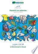 libro Babadada, Persian Farsi (in Arabic Script) - Español Con Articulos, Visual Dictionary (in Arabic Script) - El Diccionario Visual