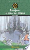 libro Basajaun, El Señor Del Bosque