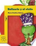 libro Belisario Y El Violin