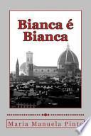 libro Bianca E Bianca