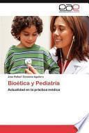 libro Bioética Y Pediatrí