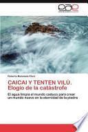 libro Caicai Y Tenten VilÚ. Elogio De La Catástrofe