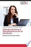 libro Cálculos Térmicos E Hidrodinámicos De Un Oleoducto
