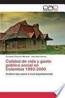 libro Calidad De Vida Y Gasto Público Social En Colombia 1993 2000