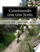libro Caminando Con Con Jesús