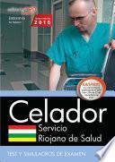 libro Celador. Servicio Riojano De Salud. Test Y Simulacros De Examen