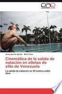 libro Cinemática De La Salida De Natación En Atletas De Elite De Venezuel