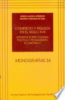 libro Comercio Y Riqueza En El Siglo Xvii