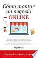 libro Cómo Montar Un Negocio Online