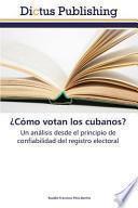 libro Como Votan Los Cubanos?