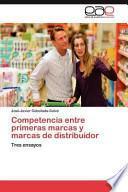 libro Competencia Entre Primeras Marcas Y Marcas De Distribuidor