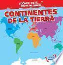 libro Continentes De La Tierra (earth S Continents)