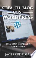 libro Crea Tu Blog Con WordPress