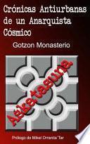 libro Cronicas Antiurbanas De Un Anarquista Cosmico