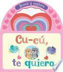 libro Cu-cú, Te Quiero