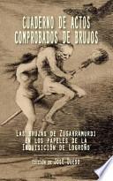 libro Cuaderno De Actos Comprobados De Brujos