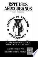 libro Cuadernos De Estudios Afrocubanos Volumen X