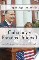 libro Cuba Hoy Y Estados Unidos