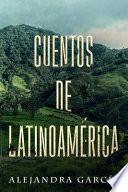 libro Cuentos De Latinoamérica