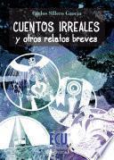 libro Cuentos Irreales Y Otros Relatos Breves