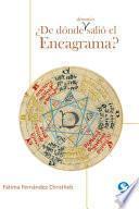 libro De Donde Demonios Salio El Eneagrama?