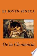 libro De La Clemencia / On Clemency