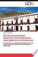 libro De Las Preceptoras Niñeras A Las Profesoras Educadoras En Zacatecas
