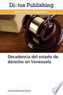 libro Decadencia Del Estado De Derecho En Venezuela