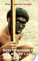 libro Descubrimiento Del Ro De Las Amazonas
