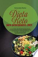 libro Dieta Keto Para Principiantes 2021