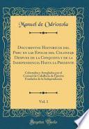 libro Documentos Historicos Del Peru En Las Epocas Del Coloniaje Despues De La Conquista Y De La Independencia Hasta La Presente, Vol. 1