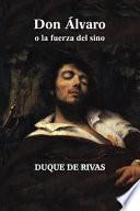 libro Don Lvaro O La Fuerza Del Sino
