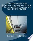 libro Dreamweaver Cs6. Administración De Sitios Y Páginas Web Dinámicas Con Php Y Mysql