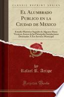 libro El Alumbrado Publico En La Ciudad De Mexico