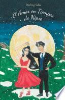 libro El Amor En Tiempos De Nieve