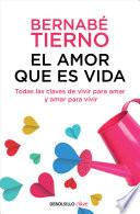 libro El Amor Que Es Vida / Love Is Life