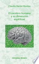 libro El Cerebro Humano Y Su Dimensión Espiritual