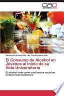 libro El Consumo De Alcohol En Jóvenes Al Inicio De Su Vida Universitaria