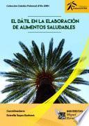 libro El Dátil En La Elaboración De Alimentos Saludables