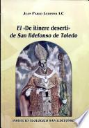 libro El  De Itinere Deserti  De San Iidefonso De Toledo