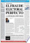 libro El Fraude Electoral Perfecto. La Imparable Impunidad. El Reencuentro