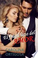 libro El Frgil Lazo Del Amor