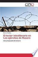 libro El Lector Intraliterario En Los Ejércitos De Rosero