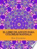 El Libro De Adulto Para Colorear Mandala