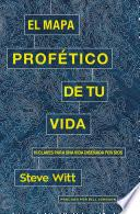 libro El Mapa Profético De Tu Vida