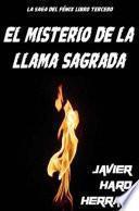 libro El Misterio De La Llama Sagrada